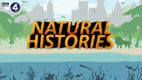 Title graphic for Natural Histories on BBC Radio 4