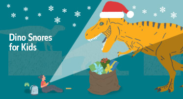 <h4>Dino Snores for Kids - Christmas Special</h4>