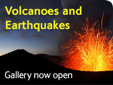Volcanoes and Earthquakes gallery