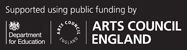 logo - supported using public funding by Department for Education and the Arts Council