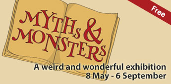 Myths and Monsters exhibition at Tring