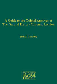 A Guide to the Official Archives of the Natural History Museum, London cover