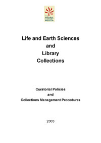 Life and Earth Sciences Collections: Curatorial Policies and Collections Management Procedures cover