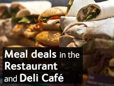 Meal deals in the Restaurant and Deli Café
