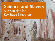 Science and Slavery classroom resource