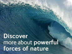 Discover more about powerful forces of nature