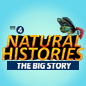 BBC R4 Natural Histories - The Big Story